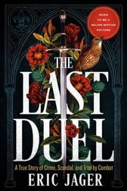 book cover The Last Duel by Eric Jager