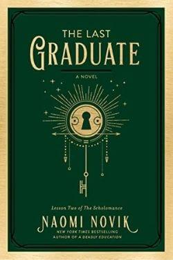 book cover The Last Graduate by Naomi Novik