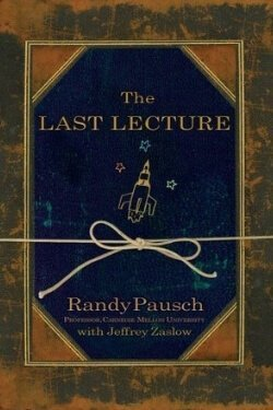 book cover The Last Lecture by Randy Pausch