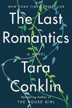 book cover The Last Romantics by Tara Conklin