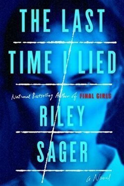 book cover The Last Time I Lied by Riley Sager