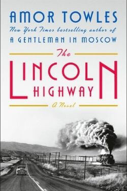 book cover The Lincoln Highway by Amor Towles