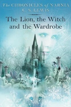 book cover The Lion, The Witch and The Wardrobe by C. S. Lewis