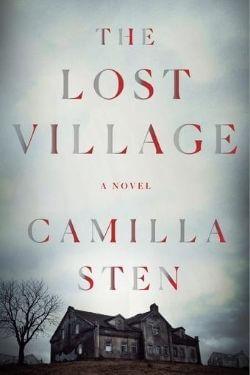 book cover The Lost Village by Camilla Sten