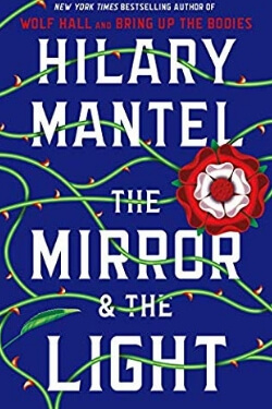 book cover The Mirror & the Light by Hilary Mantel