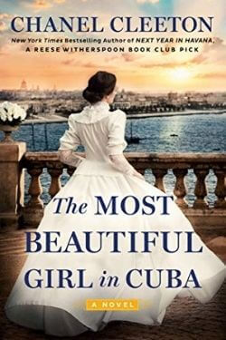 book cover The Most Beautiful Girl in Cuba by Chanel Cleeton