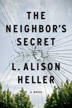 book cover The Neighbor's Secret by L. Alison Heller