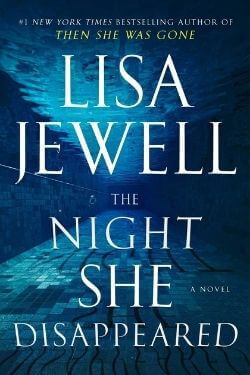 book cover The Night She Disappeared by Lisa Jewell