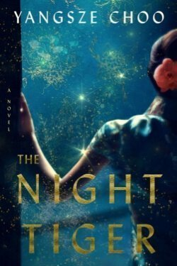 book cover The Night Tiger by Yangsze Choo