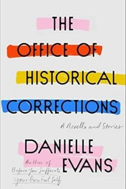 book cover The Office of Historical Corrections by Danielle Evans