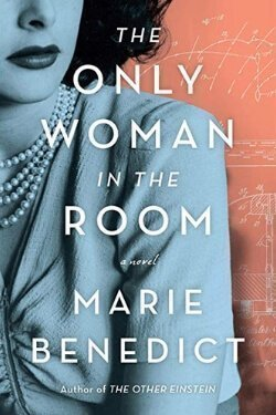 book cover The Only Woman in the Room by Marie Benedict