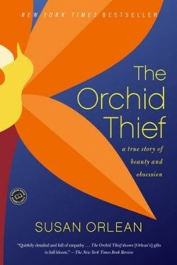 book cover The Orchid Thief by Susan Orlean