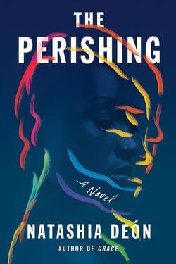 book cover The Perishing by Natashia Deon