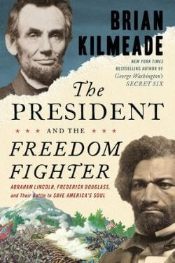 book cover The President and the Freedom Fighter by Brian Kilmeade