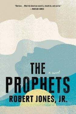 book cover The Prophets by Robert Jones, Jr.
