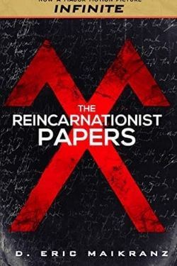book cover The Reincarnationist Papers by D. Eric Maikranz