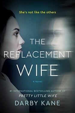 book cover The Replacement Wife by Darby Kane