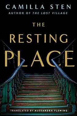 book cover The Resting Place by Camilla Sten