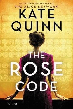 book cover The Rose Code by Kate Quinn