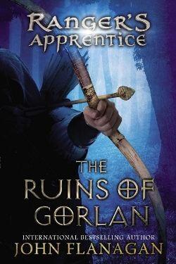 book cover The Ruins of Gorlan by John Flanagan (Ranger's Apprentice)