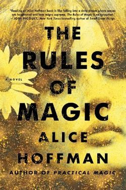 book cover The Rules of Magic by Alice Hoffman