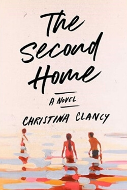 book cover The Second Home by Christina Clancy