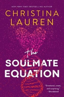 book cover The Soulmate Equation by Christina Lauren