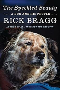 book cover The Speckled Beauty by Rick Bragg