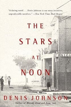 book cover The Stars at Noon by Denis Johnson