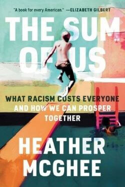 book cover The Sum of Us by Heather McGhee
