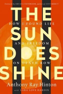 book cover The Sun Does Shine by Anthony Ray Hinton