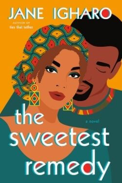 book cover The Sweetest Remedy by Jane Igharo
