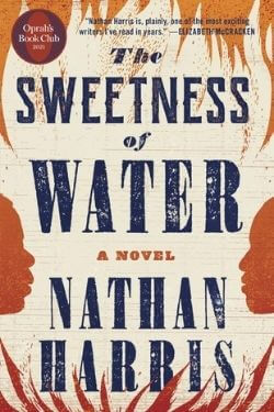 book cover The Sweetness of Water by Nathan Harris