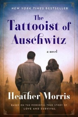 book cover The Tattooist of Auschwitz by Heather Morris