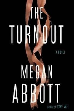 book cover The Turnout by Megan Abbott