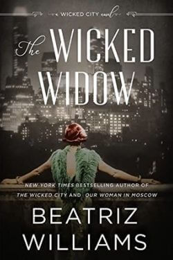 book cover The Wicked Widow by Beatriz Williams