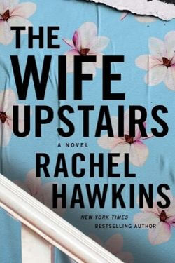 book cover The Wife Upstairs by Rachel Hawkins