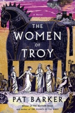 book cover The Women of Troy by Pat Barker