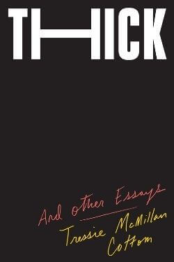 book cover Thick by Tressie McMillan Cottom