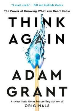 book cover Think Again by Adam Grant
