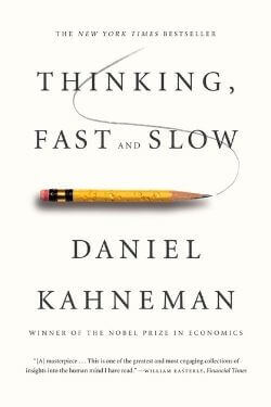 book cover Thinking, Fast and Slow by Daniel Kahneman