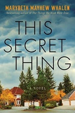 book cover This Secret Thing by Marybeth Mayhew Whalen