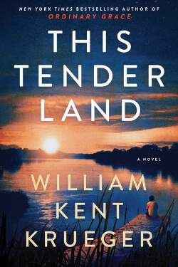 book cover This Tender Land by William Kent Krueger