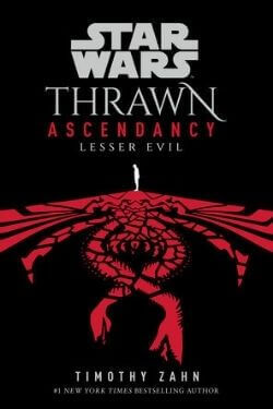 book cover Thrawn Ascendancy III: Lesser Evil by Timothy Zahn