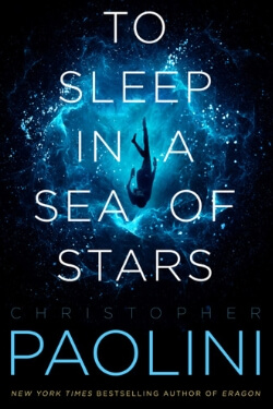 book cover To Sleep in a Sea of Stars by Christopher Paolini