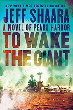 book cover To Wake the Giant by Jeff Shaara