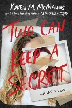 book cover Two Can Keep a Secret by Karen M. McManus