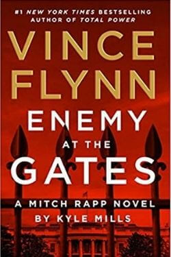book cover Vince Flynn Enemy at the Gates by Kyle Mills