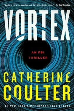 book cover Vortex by Catherine Coulter