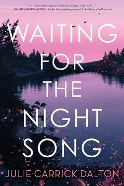 book cover Waiting for the Night Song by Julie Carrick Dalton